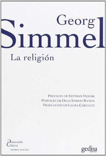 La religión (Dimensión clásica / Teoría social) por Georg Simmel