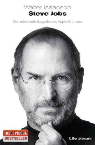 C. Bertelsmann Verlag Steve Jobs: Die autorisierte Biografie des Apple-Gründers