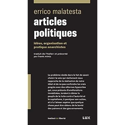 Articles politiques: Idées, organisation et pratique anarchistes (Instinct de liberté)
