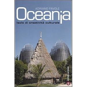 Oceania. Isole di creatività culturale