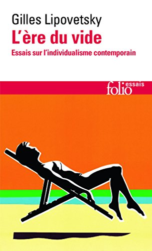L're du vide : Essais sur l'individualisme contemporain