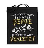 Berge Shirt · Bergsteiger · Wandern · Geschenk für Berg Fans · Spruch:Keiner wird verletzt - Jutebeutel (mit langen Henkeln)