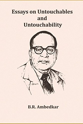 Essays on Untouchables and Untouchability por B.R. Ambedkar