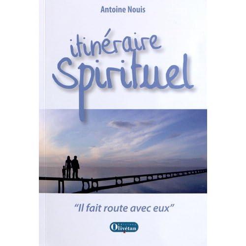 Itinéraire spirituel : 'Il fit route avec eux' (1DVD)