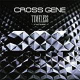 Cross Gene - Timeless Future [Japan CD] UPCH-1910 by Cross Gene