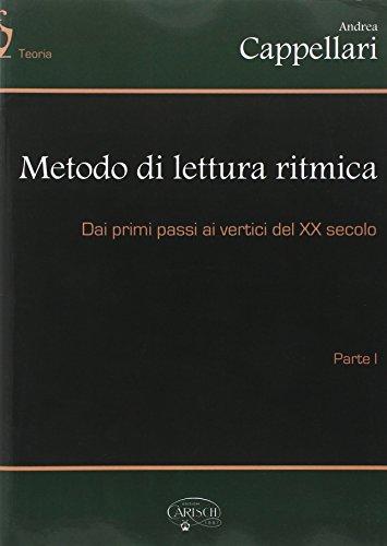 Metodo di lettura ritmica. Dai primi passi ai veritici del XX secolo: 1