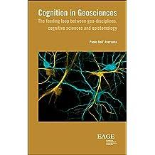 Cognition in geosciences: the feeding loop between geo-disciplines, cognitive sciences and epistemology