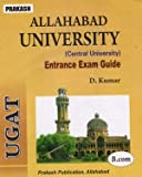 Prakash Allahabad University ( Central University ) B.Com. Entrance Exam Guide in English By D Kumar