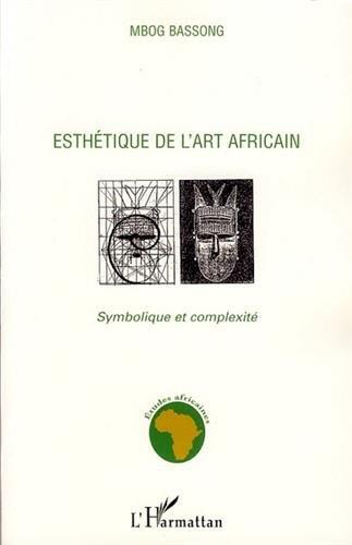 Esthtique de l'art africain : Symbolique et complexit