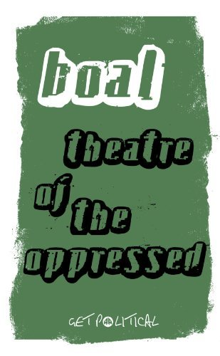 Theatre of the Oppressed (Get Political) by Augusto Boal (2008-08-20)