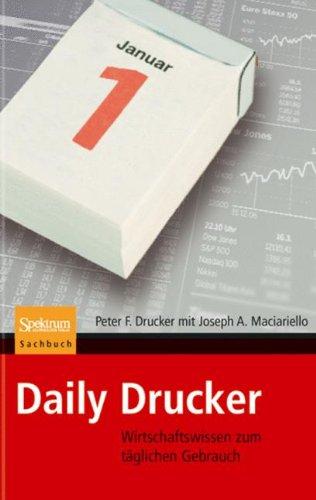 Daily Drucker: Wirtschaftswissen zum täglichen Gebrauch