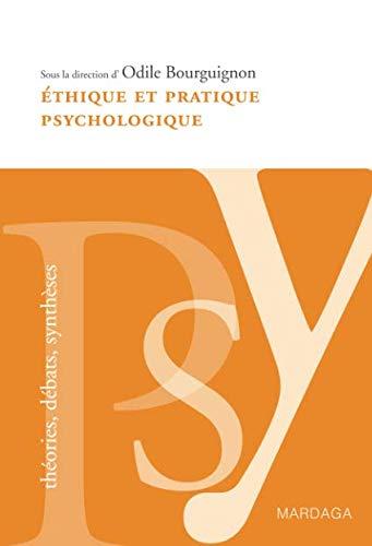 Éthique et pratique psychologique: Le respect de la personne à la base du travail du psychologue par (Broché - Mar 13, 2008)