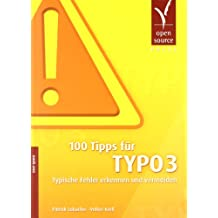 100 Tipps für TYPO3: Typische Fehler erkennen und vermeiden