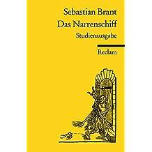Das Narrenschiff. Studienausgabe : Mit allen 114 Holzschnitten des Drucks Basel 1494
