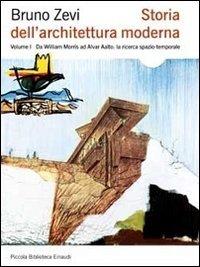 Storia dell'architettura moderna. Ediz. illustrata: 1