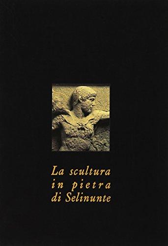 La scultura in pietra di Selinunte (I cristalli) por Vincenzo Tusa