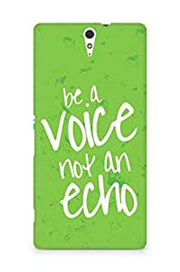 AMEZ be a voice not an echo Back Cover For Sony Xperia C5
