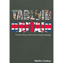 [Tabloid Britain: Constructing a Community Through Language] (By: Martin Conboy) [published: December, 2005]