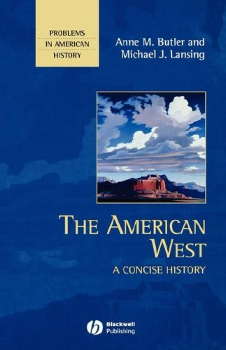 the-american-west-a-concise-history-problems-in-american-history-by-anne-m-butler-2007-08-13