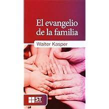 EL EVANGELIO DE LA FAMILIA (ST Breve)