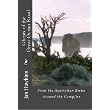 Ghosts of the Great Ocean Road - Australia (Around The Campfire Book 2)