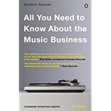 All You Need To Know About The Music Business: Eighth edition by Donald S Passman (2014-11-06)