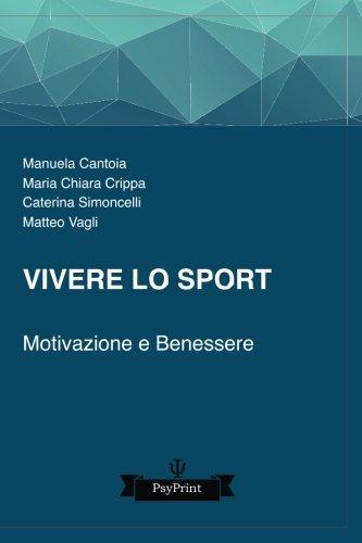 Vivere Lo Sport: Motivazione E Benessere