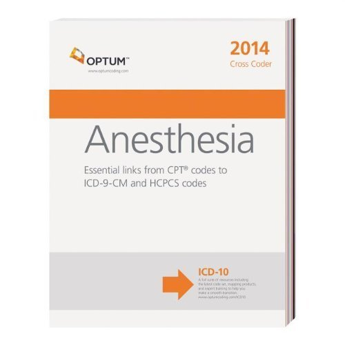 Anesthesia Cross Coder 2014 by OptumInsight (2013-12-01)