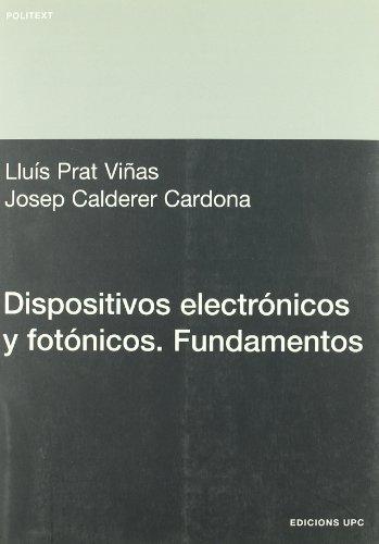 Dispositivos Electrnicos y Fotnicos. Fundamentos