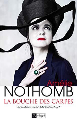 La bouche des carpes par Amélie Nothomb