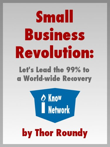 small-business-revolution-lets-lead-the-99-to-a-world-wide-recovery-english-edition