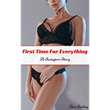 First Time For Everything: A Swingers Story (English Edition)