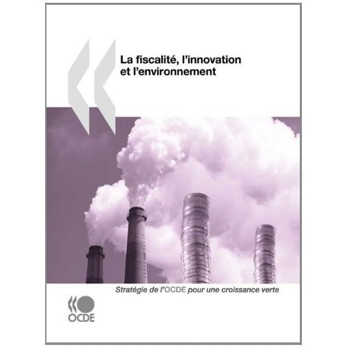 La fiscalité, l'innovation et l'environnement
