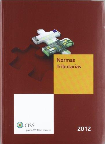 Normas tributarias 2012 por Redacción fiscal CISS