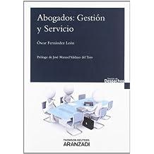 Abogados: Gestión Y Servicio (Gestión de Despachos)