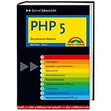 PHP 5: Die praktische Referenz (Schnellübersichten)