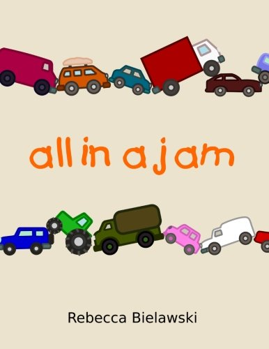 All in a Jam: A rhyming picture book