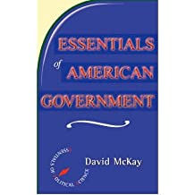 { [ ESSENTIALS OF AMERICAN POLITICS (ESSENTIALS OF POLITICAL SCIENCE) ] } By McKay (Author) Jan-12-2000 [ Paperback ]