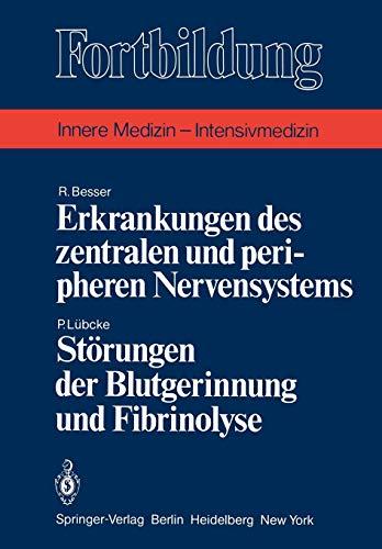 Erkrankungen des zentralen und peripheren Nervensystems / Störungen der Blutgerinnung und Fibrinolyse (Fortbildung)