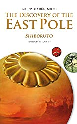 The Discovery of the East Pole: Shiboruto (Nippon Trilogy Book 1) (English Edition)