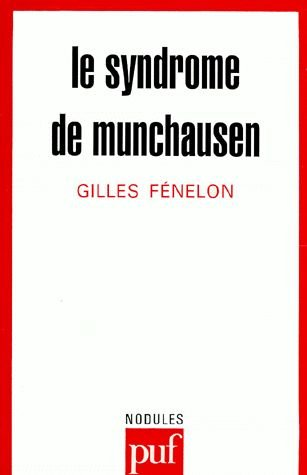 Le syndrome de Münchausen