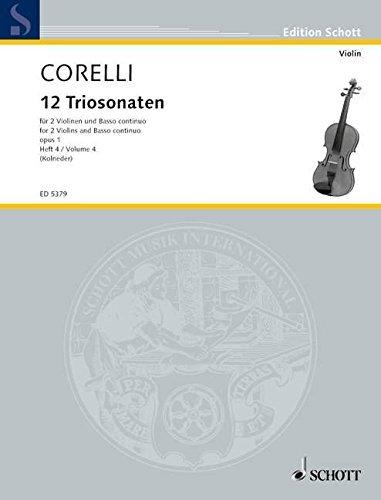 SCHOTT CORELLI ZW??LF TRIOSONATEN, OPUS 1, VOL IV (NR 10-12) Classical sheets Chamber music by Arcangelo Corelli (2003-01-01)