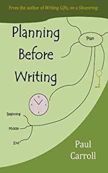 Planning Before Writing by [Carroll, Paul]