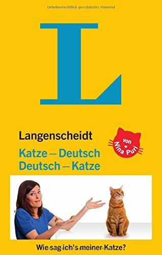 *Langenscheidt Katze-Deutsch/Deutsch-Katze: Wie sag ich's meiner Katze? (Langenscheidt …-Deutsch)*
