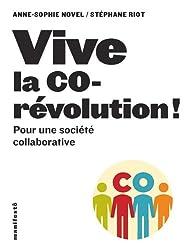 Vive la corévolution!: Pour une société collaborative