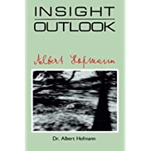 Insight Outlook by Albert Hofmann (1988-10-01)