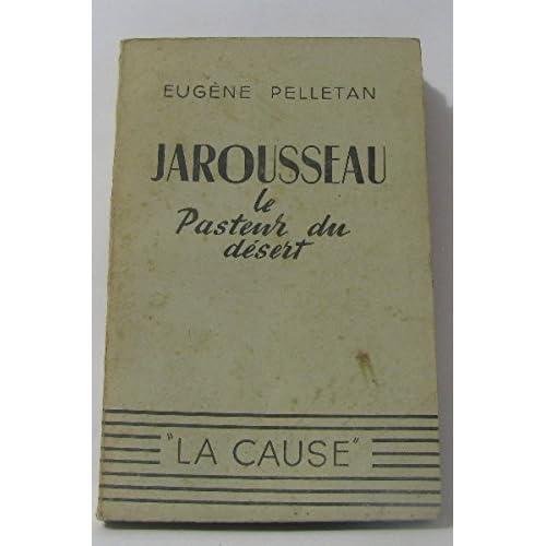 Jarousseau : le pasteur du désert
