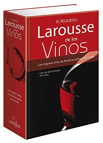 Pequeño Larousse de Los Vinos