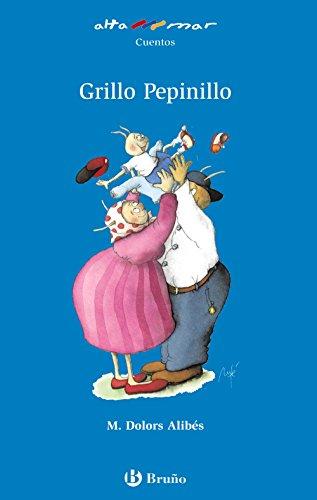 Grillo Pepinillo (Castellano - A Partir De 6 Años - Altamar) por M. Dolors Alibés