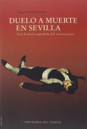Duelo a muerte en Sevilla (Viento céfiro)